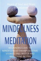 Mindfulness Meditation: Beginners Guide to Mindfulness Therapy.Bedtime Stories