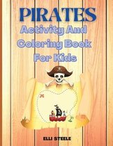 Pirates Activity And Coloring Book For Kids