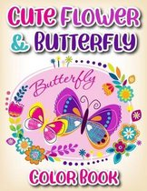 Cute Flower & Butterfly Coloring Book