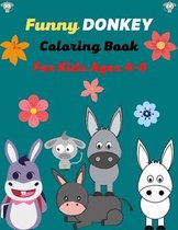 Funny DONKEY Coloring Book For Kids Ages 4-6