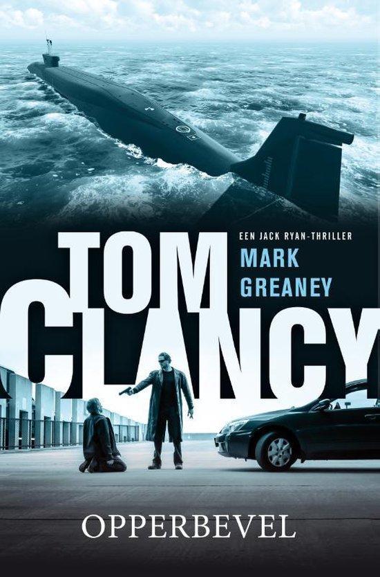 Boek cover Jack Ryan  -   Tom Clancy opperbevel van Mark Greaney (Paperback)