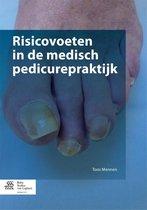Risicovoeten in de medisch pedicurepraktijk