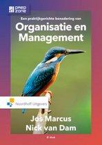 Boek cover Een praktijkgerichte benadering van organisatie en management - Jos Marcus; Nick van Dam van N. van Dam (Hardcover)
