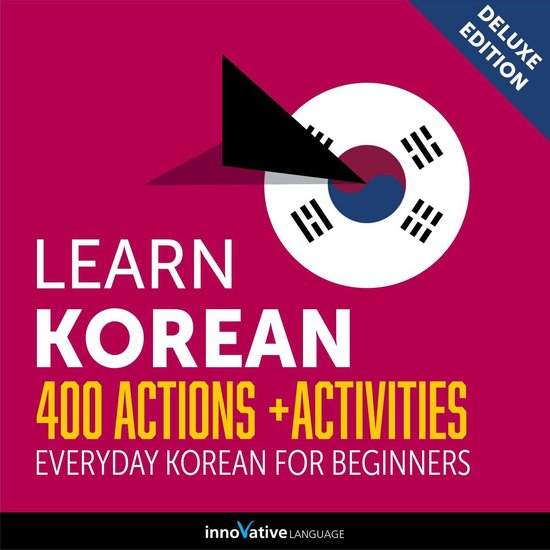 Boek cover Everyday Korean for Beginners - 400 Actions & Activities van Innovative Language Learning (Onbekend)