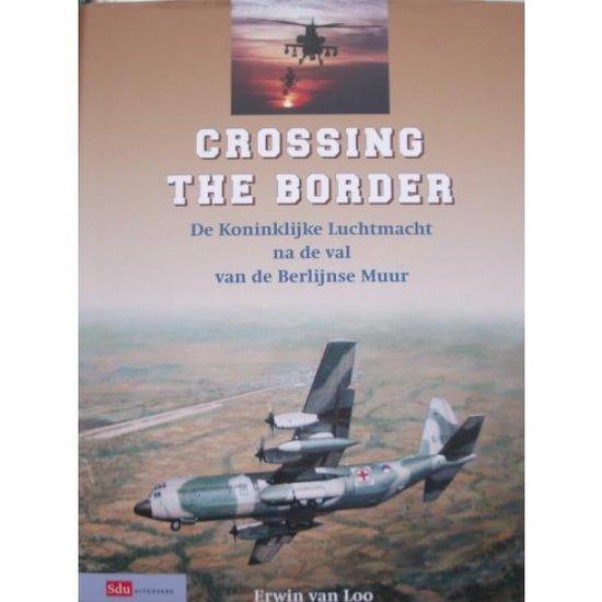 Boek cover Crossing The Border van Erwin van Loo (Onbekend)