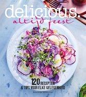 Delicious. Altijd feest. 120 recepten & tips voor elke gelegenheid