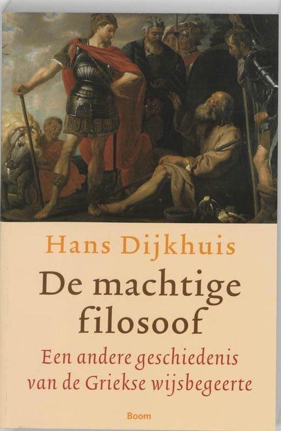 Cover van het boek 'De machtige filosoof' van Hans Dijkhuis