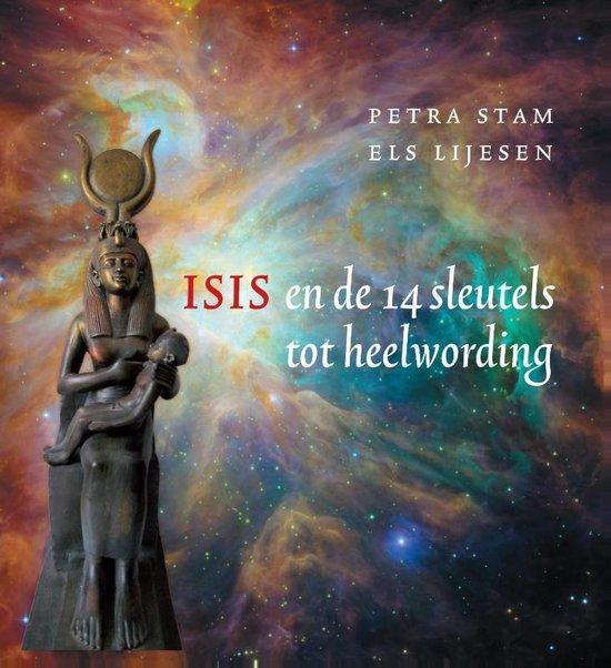 Isis en de 14 sleutels tot heelwording