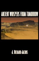 Ancient Whispers From Tomorrow