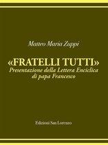 Matteo Maria Zuppi presentazione Fratelli Tutti