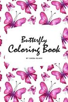 Butterfly Coloring Book for Teens and Young Adults (6x9 Coloring Book / Activity Book)