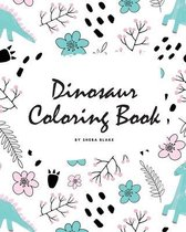 Dinosaur Coloring Book for Children (8x10 Coloring Book / Activity Book)