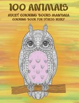 Adult Coloring Books Mandala - Coloring Book for Stress Relief - 100 Animals