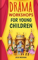 Drama Workshops for Young Children