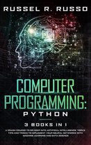 Computer Programming - Python: 3 Books in 1