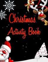 Christmas Activity Book: Cute activity book Coloring Page, Word search, Maze, Sudoku all here
