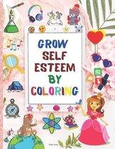 Grow Self Esteem by Coloring