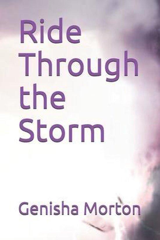 Ride Through the Storm