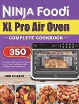 Ninja Foodi XL Pro Air Oven Complete Cookbook
