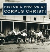 Historic Photos of Corpus Christi