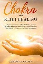 Chakra and Reiki Healing