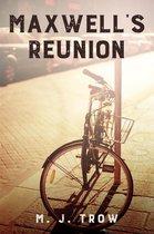 Maxwell's Reunion