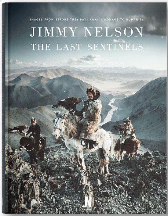 Boek cover The Last Sentinels van Jimmy Nelson (Paperback)