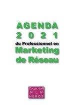 Agenda 2021 du Professionnel en Marketing de Reseau