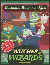 Witches And Wizards Coloring Book For Kids