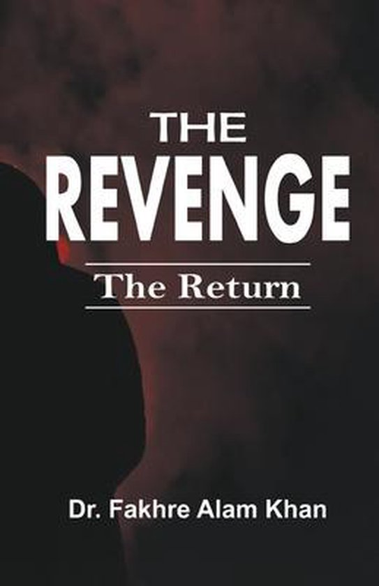 The Revenge - The Return