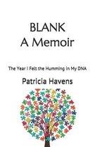 Blank: A Memoir