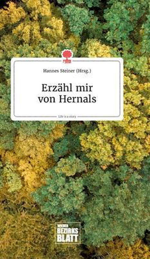 Erzahl mir von Hernals. Life is a Story - story.one