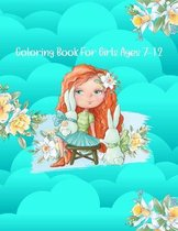 Coloring Book For Girls Ages 7-12