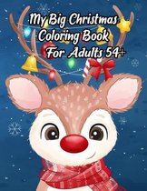 My Big Christmas Coloring Book For Adults 54+