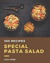 365 Special Pasta Salad Recipes