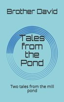 Tales from the Pond