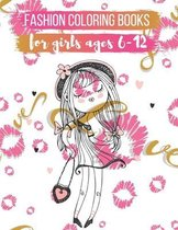 Fashion coloring books for girls ages 6-12