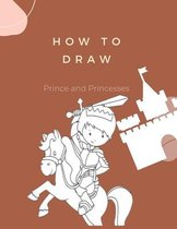 How to Draw Prince and Princesses