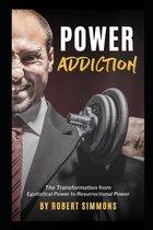 Power Addiction