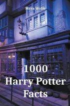 1000 Harry Potter Facts