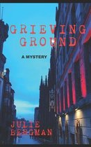 Grieving Ground