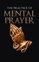 Practice of Mental Prayer