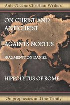 On Christ and Antichrist, Against Noetus