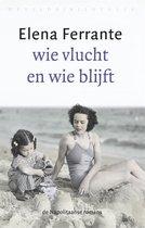 Boek cover De Napolitaanse romans 3 -   Wie vlucht en wie blijft van Elena Ferrante