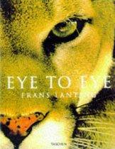 Frans Lanting. Eye to Eye