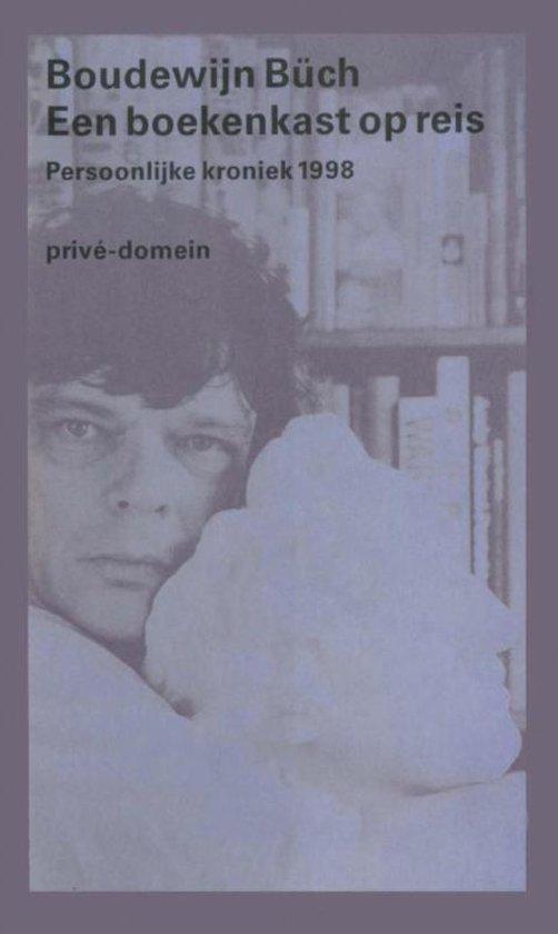 Privé-domein 231 - Een boekenkast op reis - Boudewijn Buch |