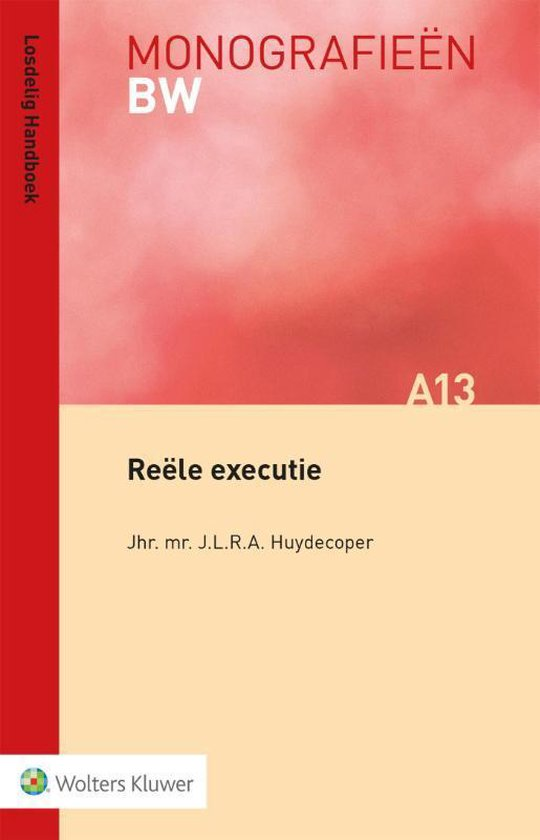 Monografieen BW A13 - Reële executie - J.L.R.A. Hudecoper |