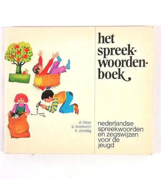 Boek cover Het spreekwoordenboek van D. Faber (Paperback)