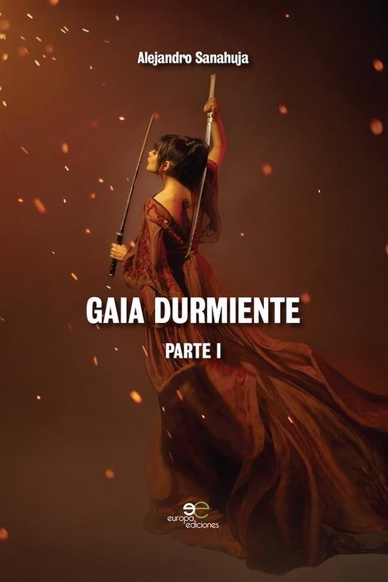Gaia Durmiente Parte I