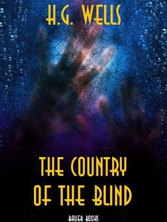 Boek cover The Country of the Blind van H G Wells (Onbekend)